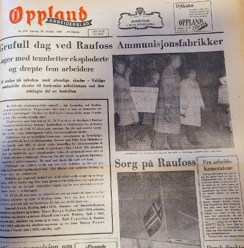 GRUFULL DAG: Oppland Arbeiderblad viet det meste av forsiden til ulykken ved Raufoss Ammunisjonsfabrikker den 20. oktober 1956.