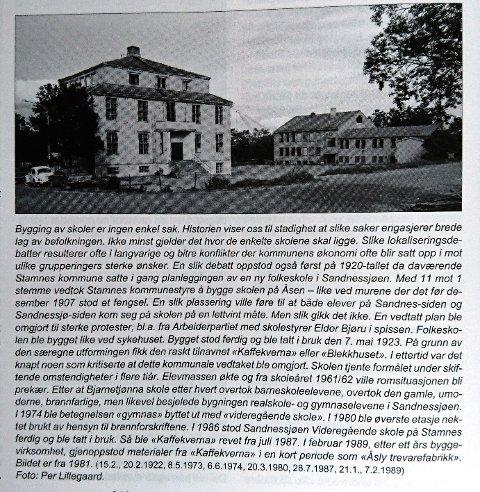Navnet Kaffekverna har en lang historie i Sandnessjøen. i 1923 ble det bygget et skolebygg som så ut som en kaffekvern, men bare manglet sveiva. Bygget ble revet i 1987, men snakkes fortsatt om i dag. Historiker Kåre Hansen har all kunnskap om historien, og har skrevet bok der historien er delt. Bildet er tatt av Leif B. Lillegaard