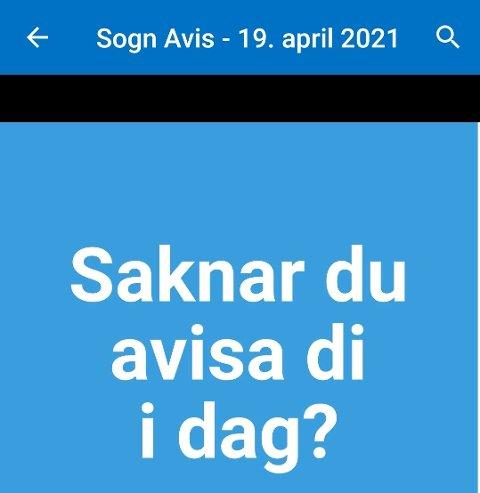 TRE I VEKA: Dersom du får denne meldinga i Sogn Avis e-avis appen, så er forklaringa enkel.