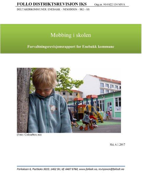 I januar 2017 ble det offentliggjort en forvaltningsrevisjonsrapport om mobbing ved skolene i Enebakk.