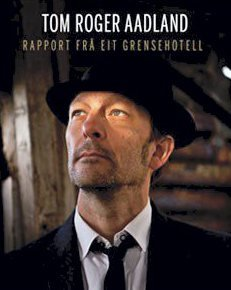 NYTT ALBUM: «Rapport frå eit grensehotell».
