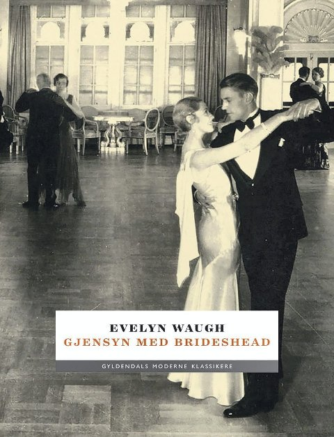Klassiker: Evelyn Waugh/Gjensyn med Brideshead.