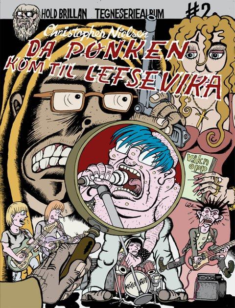 Da pønken kom til Lefsevika (No Comprendo Press, 2014)