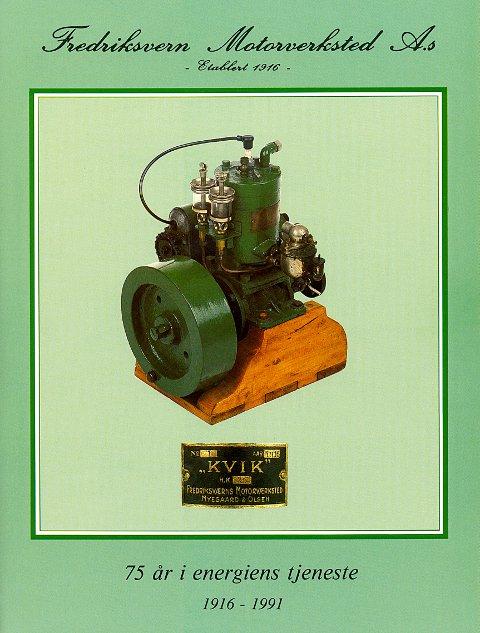 FREDRIKSVERN MOTORVERKSTED A/S. Båtmotoren «Kvik» var et kjent og etterspurt produkt fra motorverkstedet i Stavern.