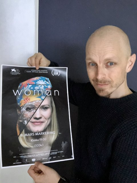 WOMAN: Kinosjef Robert Jenbergsen anbefaler dokumentarfilmen Woman på det varmeste på kvinnedagen - for alle, også menn, kanskje spesielt menn.
