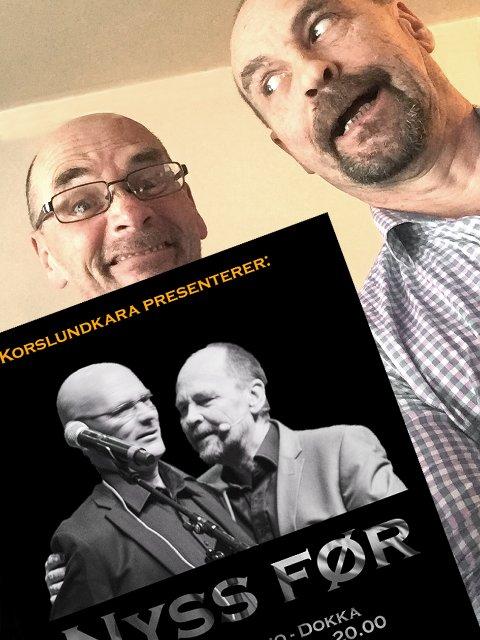 NY GALSKAP: Frank og Harry Korslund med nytt humorshow på Dokka.