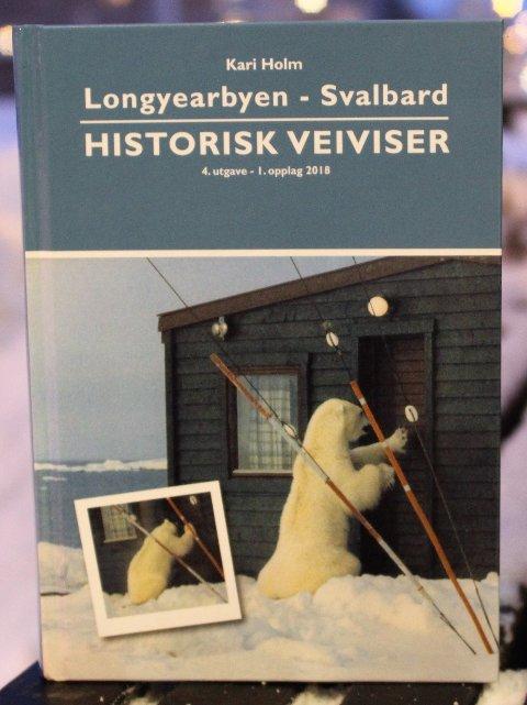 FASIT: Kari Holm har gjort et omfattende detektivarbeid og utgir en oppdatert utgave av den historiske veiviseren for Svalbard.