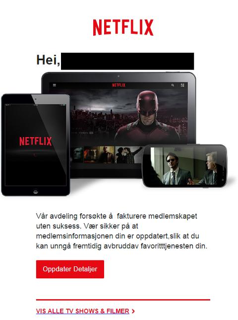 SVINDLERNE HAR BLITT PROFFERE: Selv om meldingen tilsynelatende ser ut til å komme fra Netflix, må du ikke la deg lure.