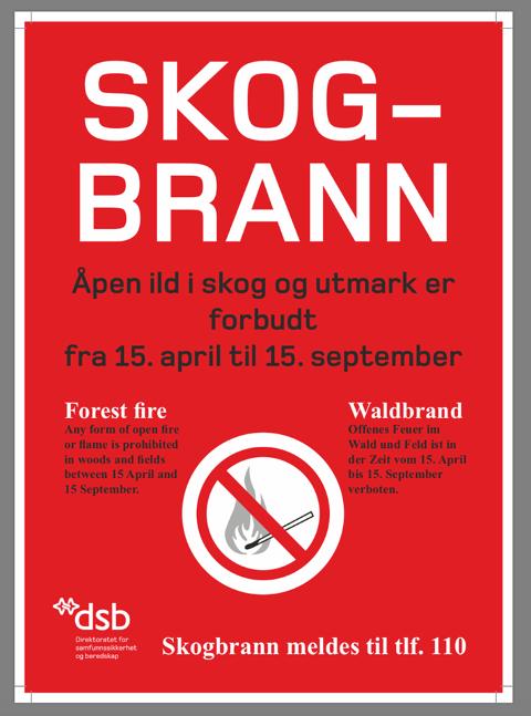 KLAR MELDING: Slik ser den ut, den velkjente plakaten som henger mange steder i og ved skogene i Norge.