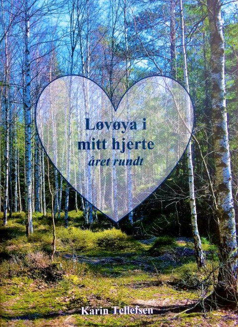 Løvøya i mitt hjerte.