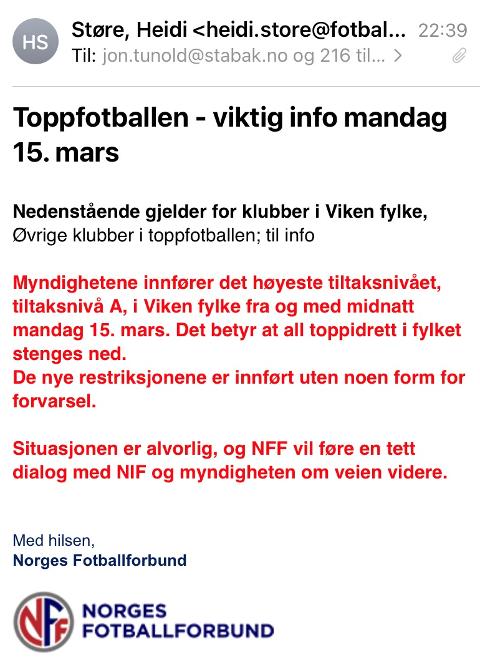 E-POST: Denne meldingen fikk de lokale toppklubbene fra Norges Fotballforbund mandag kveld.