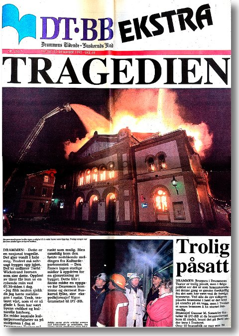 FORSIDEN: Slik så Drammens Tidende ut etter teaterbrannen. Det store bildet skal nå bli frimerke.