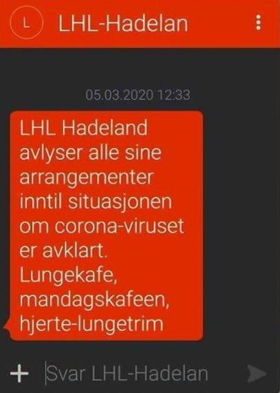 AVLYSER: LHL Hadeland informerte sine medlemmer via tekstmelding om at de avlyser alle arrangementer grunnet koronaviruset.