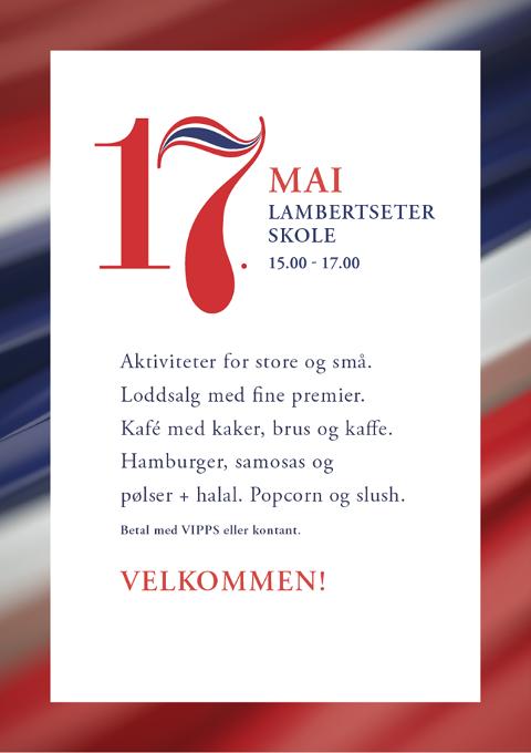 Velkommen til 17. maifeiring ved Lambertseter skole. Klokken 15:00 - 17:00