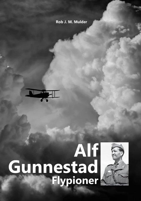 Rob J. M. Mulder har skrevet bok om flypioneren Alf Gunnestad. Boka er gitt ut på European Airlines Rob Mulder.