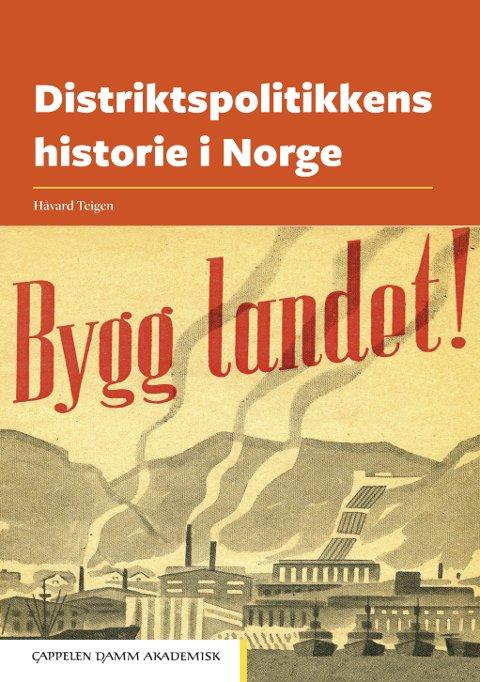 """Omslaget til boka """"Distriktspolitikkens historie i Norge"""" Foto: Cappelen Damm"""