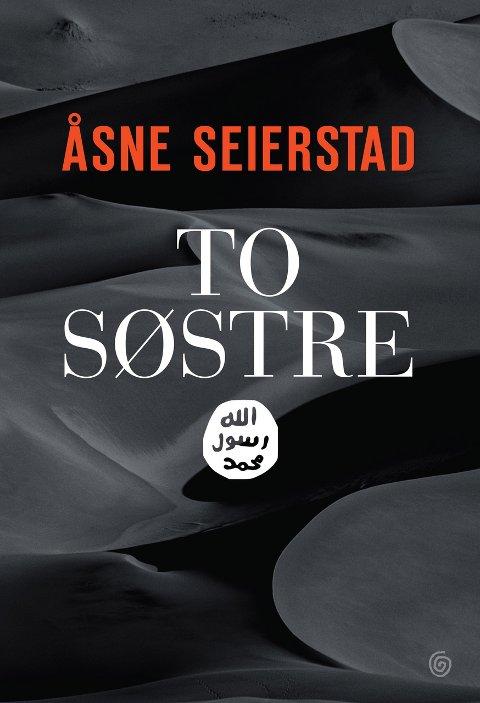 STERK LESNING: Åsne Seierstads nye bok handler om to søstre som drar til Syria for å gifte seg med IS-krigere.