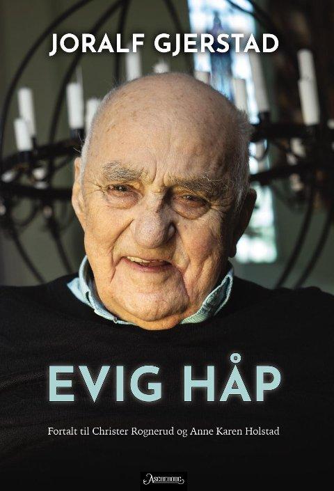 Lansering: I dag lanseres boka Evig håp om Joralf Gjerstad ført i pennen av Christer Rognerud og Anne Karen Holstad.