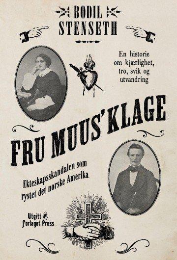 Bokomslaget til boken «Fru Muus´ klage» av Bodil Stenseth.
