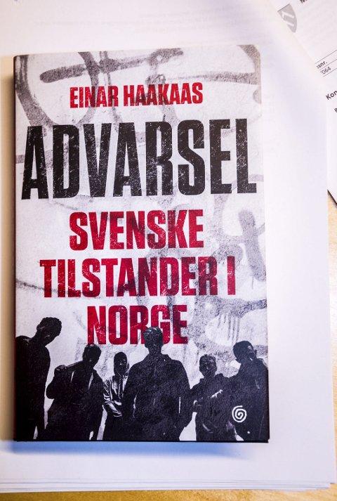 NY BOK: «Advarsel – svenske tilstander i Norge» er tittelen på Einar Haakaas' nye bok.