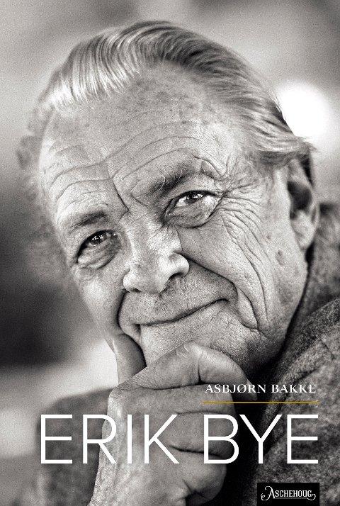 ERIK BYE: «Erik Bye» av Asbjørn Bakke.