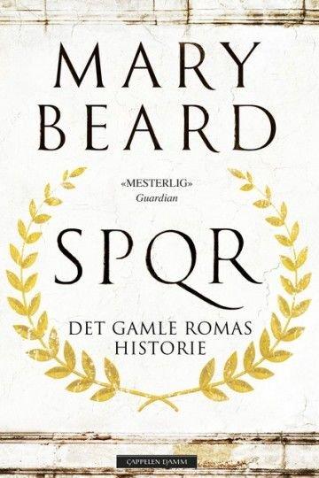Bokforside: SPQR – det gamle Romas historie» av Mary Beard.