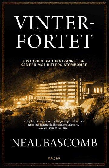 """Neal Bascombs """"Vinterfortet"""" er oversatt til norsk av Lene Stokseth. Foto: Bazar / Handout"""