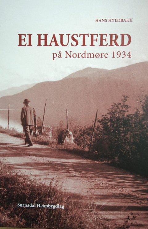 Ny utgåve: Den klassiske Hyldbakk-boka «Ei haustferd på Nordmøre 1934» er ute i ny utgåve