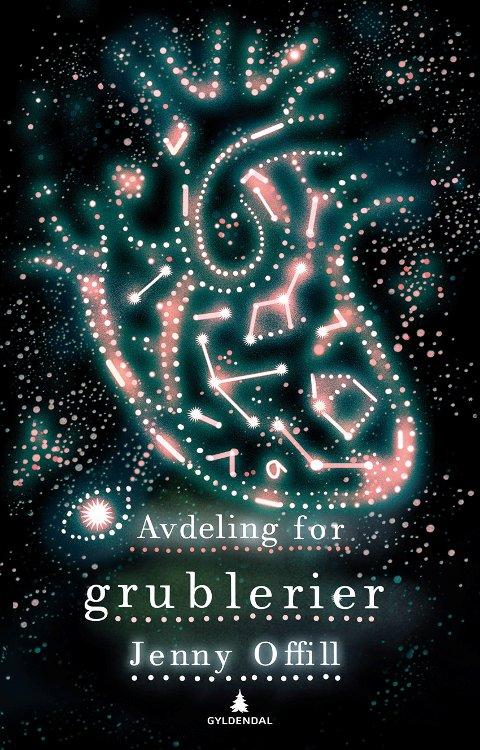 """AVDELING FOR GRUBLERIER: """"Avdeling for grublerier av Jenny Offill. Foto: Gyldendal  FOTO:  /"""
