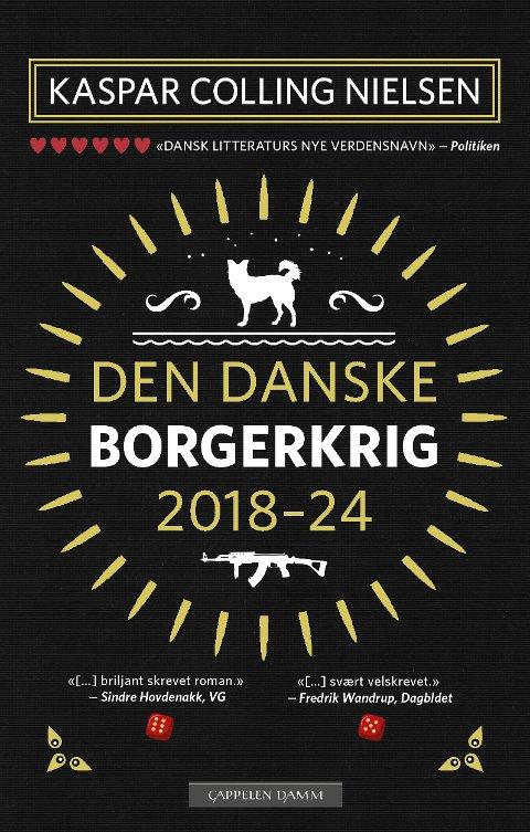 Kaspar Colling Nielsen: Den danske borgerkrig 2018-24. Oversatt av Kyrre Andreassen. 224 sider. Cappelen Damm 2018.
