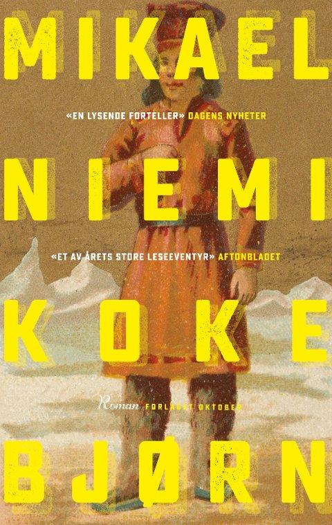 """Koke bjørn"" av Mikael Niemi (Oktober forlag, 2019)"