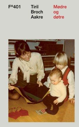 Bokomslaget på Tiril Broch Aakres bok, «Mødre og døtre» illustrerer velkjent familieidyll. Det er designet av Aslak Gurholt.
