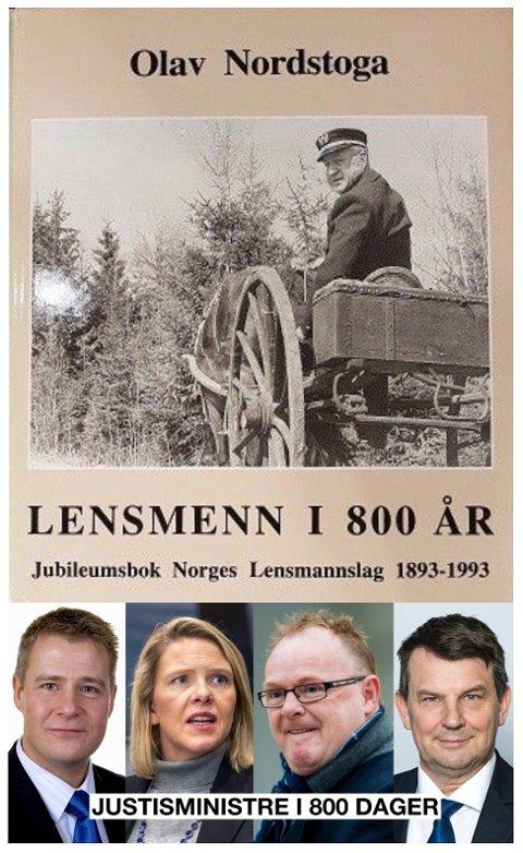 «Skal tru kva lensmann Nordstoga ville ha tykt om korleis etaten som i 800 år vart utvikla og spreidd ut i lokalsamfunna våre, har vorte styrt dei siste 800 dagar?» skriver forfatteren av innlegget.