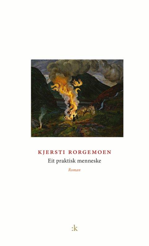"""Nikolai Astrups Jonsokbål kler omslaget til romanen """"Eit praktisk menneske"""". Nettopp jonsokfeiringa spiller også en rolle i romanen på snaut 87 sider."""