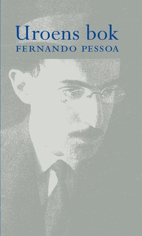 UROENS BOK: «Uroens bok» av Fernando Pessoa. Foto: Solum  FOTO:  /