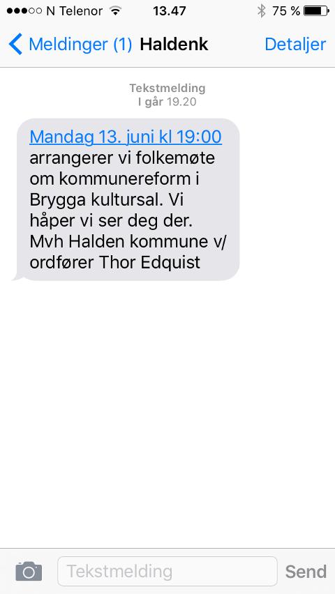 FIKK DU DENNE? Slik lød beskjeden fra ordfører Thor Edquist og Halden kommune søndag kveld.