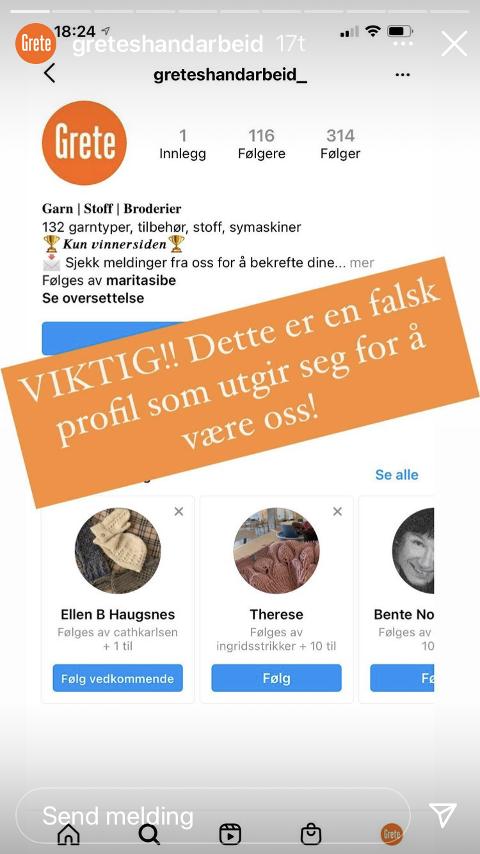 ADVARTE: Gretes Håndarbeid gikk selv ut på Instagram for å advare mot kontoen, da de ble kjent med at den hadde blitt opprettet.
