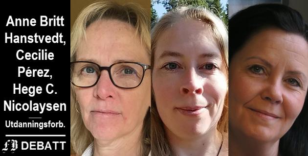 Anne Britt Hanstvedt, Cecilie Pérez, Hege C. Nicolaysen mener lærere og skoleledere settes under et veldig press når 5. til 7. trinn kommer tilbake på skolen.