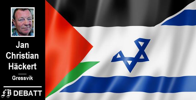Jan Christian Häckert mener Israel sliter med store omdømmeproblemer og at uskyldige jøder verden over får lide for sionistenes overgrep på hjemmefronten.