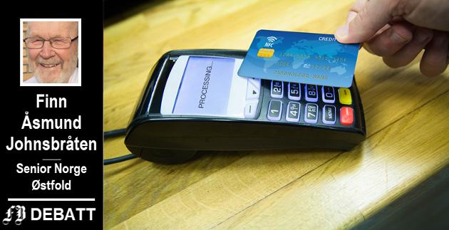 Finn Åsmund Johnsbråten viser til 400.000 ikke-digitale som sverger til kontanter. – Dette gjelder i hovedsak vår målgruppe – de eldre, skriver han.