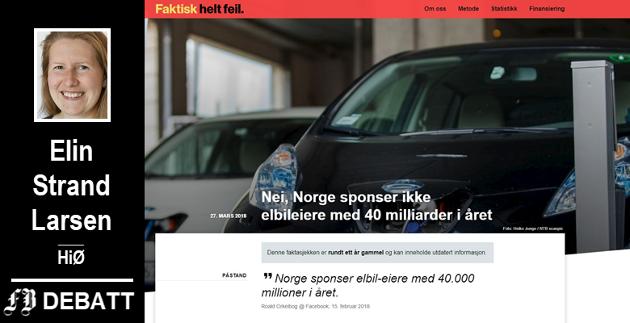 «Norge sponser elbileiere med 40 milliarder i året», er blant de bompengerelaterte påstandene som Faktisk har sjekket. På nettstedet  faktisk.no  er det lett  å søke frem tema som er vurdert.