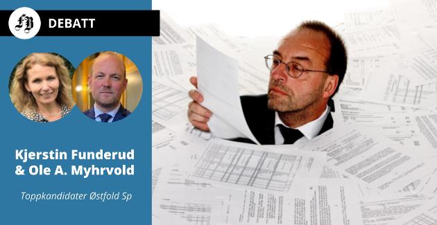Tillit og samarbeid skal erstatte målinger og skjemavelde, ifølge Senterpartiets to toppkandidater i Østfold.