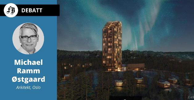 – Arkitektenes første skisser av høye hus pleier å vise slanke elegante hus som kan virke besnærende. Realiteten er som regel at de slanke tårnene blir bredere og tykkere etter hvert som krav om effektiv drift av hotellet kommer inn i bildet.