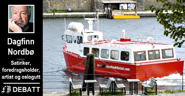 Gratis ferge og benker til å sitte og glane på folk, oppsummerer mye av Dagfinn Nordbøs uforbeholdne ros til Fredrikstad.
