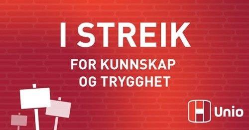 UNIO streiker for kunnskap og trygghet.