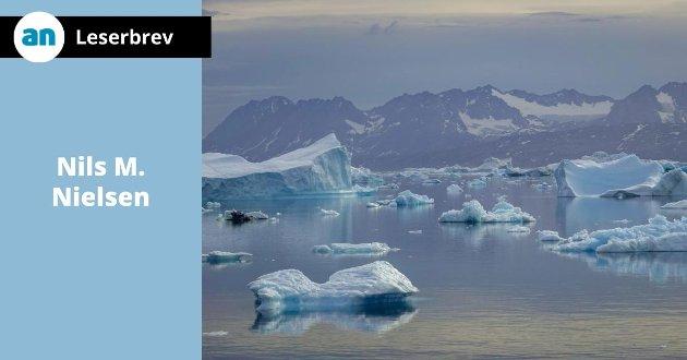 - Klimakrisen eksisterer ikke, hevder Nils M. Nielsen. Bildet er fra Grønland hvor isen smelter i stor fart.