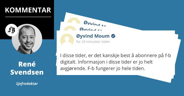 Det er nå først og fremst abonnentene som finansierer lokaljournalistikken i Fredrikstad. Her representert ved en av dem, sakset fra en artikkelkommentar.