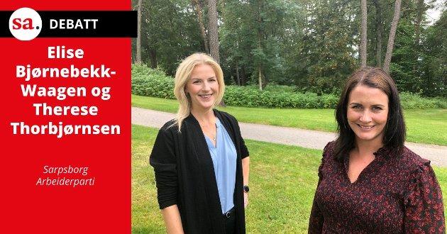 Elise Bjørnebekk-Waagen (til venstre) og Therese Thorbjørnsen skriver i dette innlegget at man i Sarpsborg har hatt «heltid og deltid høyt på den politiske dagsorden og vi jobber målrettet for å redusere uønsket deltid».