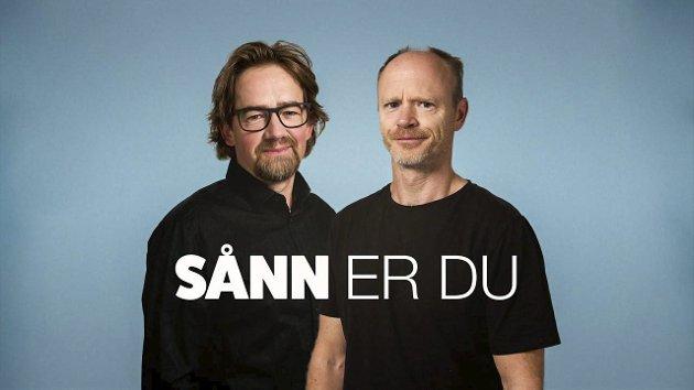 Gransker: – I «Sånn er du», som også kan høres på radio, analyserer programlederne Harald Eia (til høyre) og Nils Brenna menneskesinnet hos profilerte nordmenn. Foto: NRK