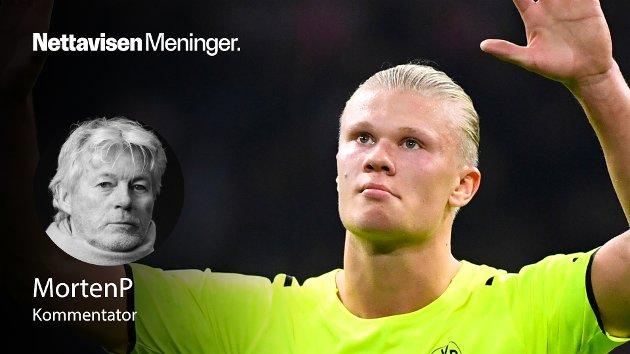 NEST BEST: – Borussia Dortmund er et trygt og godt sted for Erling Braut Haaland. Men det er ikke et sted å være. Verdens kanskje beste spiss - i hvert fall den mest ettertraktede – skal ikke spille for Tysklands nest beste lag, skriver MortenP.